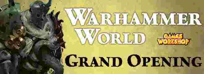 Warhammer World Grand Opening TBud banner