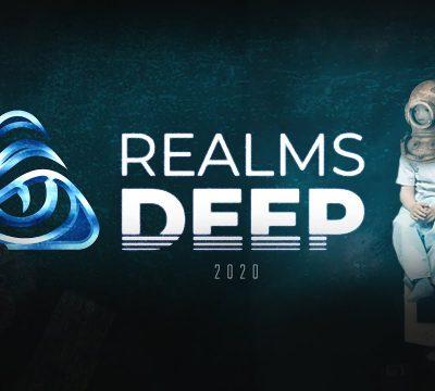 Realms Deep 2020