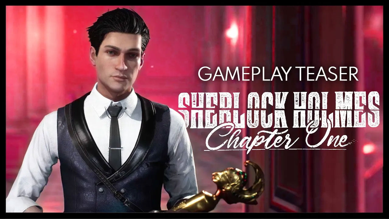 Official Gameplay Teaser   Sherlock Holmes Chapter One