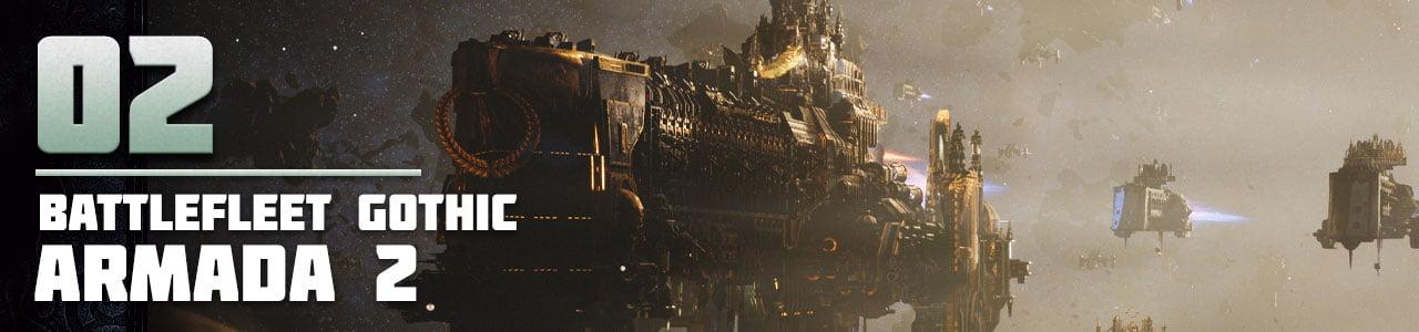 2. Battlefleet Gothic: Armada 2