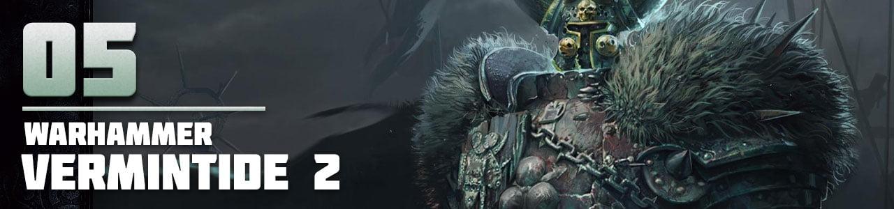 5. Warhammer: Vermintide 2