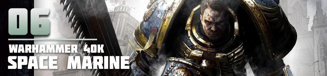 6. Warhammer 40,000: Space Marine